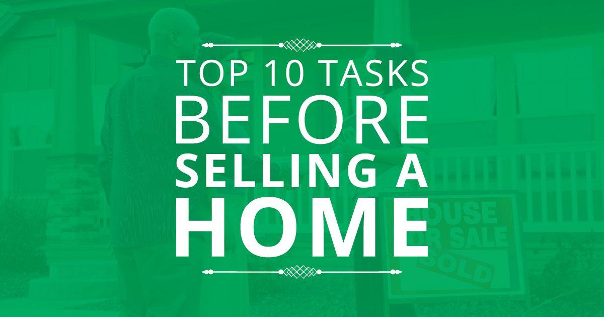 Top 10 Tasks Before Selling